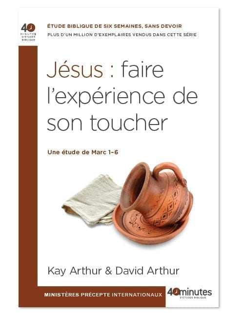 40 MIN Jesus: Experiencing His Touch FRENCH