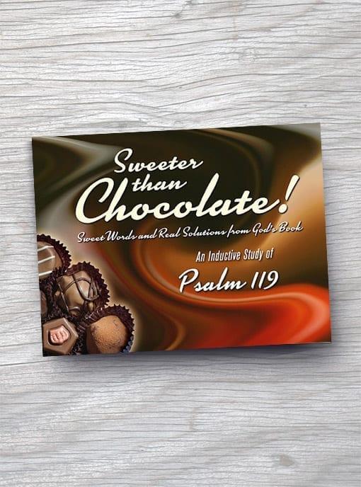Sweeter Than Chocolate: Psalm 119