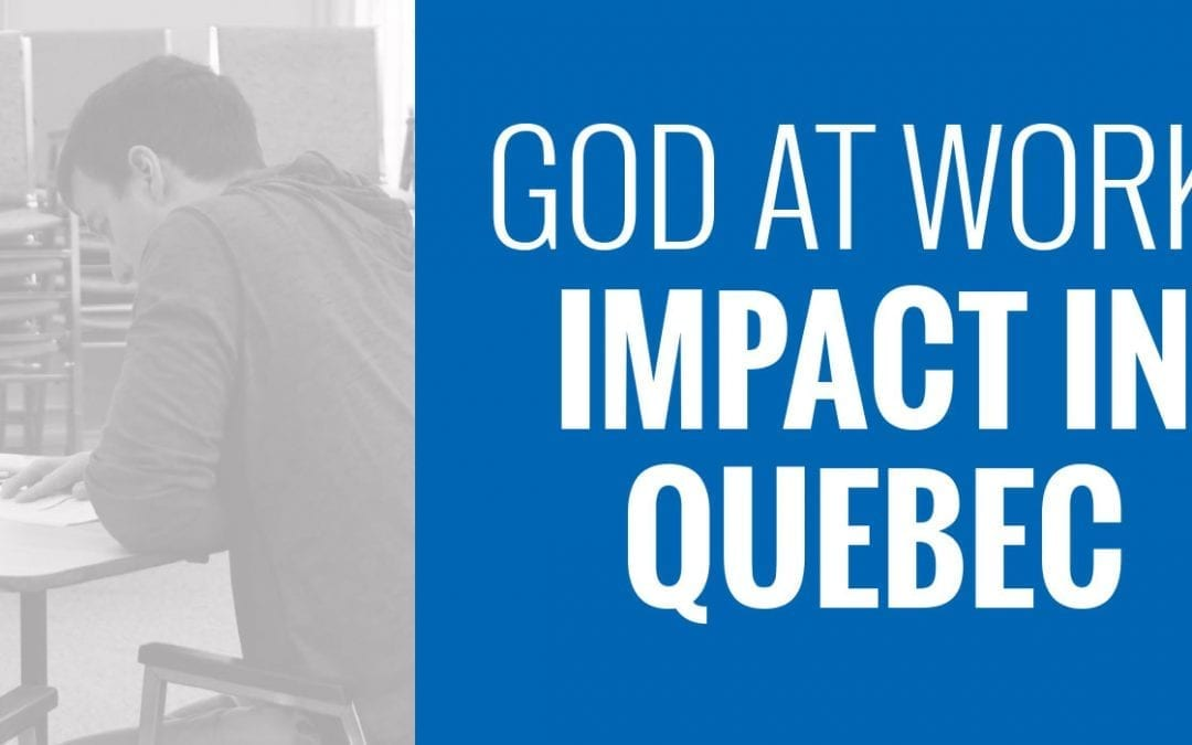 God at Work: Impact in Quebec