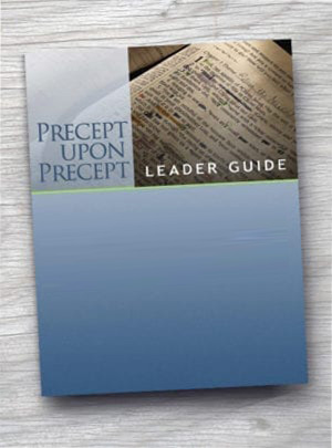Precept Upon Precept Printed Leader Guides