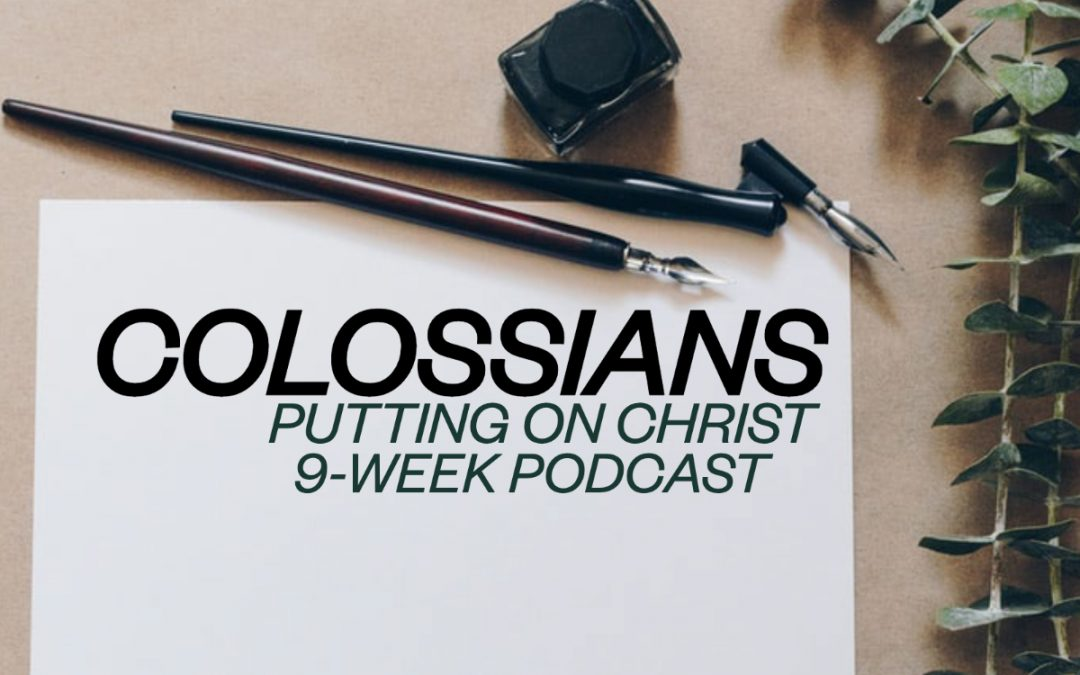 Unlocking the Truth – Colossians (Episode 9)